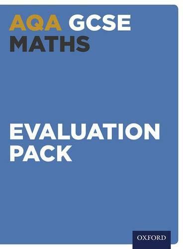 AQA GCSE MATHEMATICS EVALUATION PACK