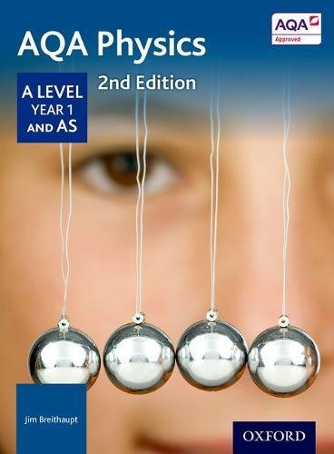 9780198351863: AQA Physics A Level Second Edition Year 1 Student Book
