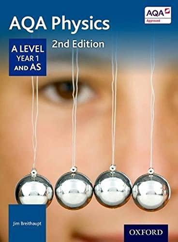 9780198351863: Aqa Physics a Level Year 1 Student Book