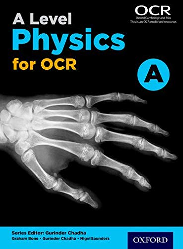 A Level Physics A for OCR Student: Bone, Graham and