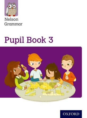 9780198352983: Nelson Grammar: Pupil Book 3 (Year 3/P4) Pack of 15