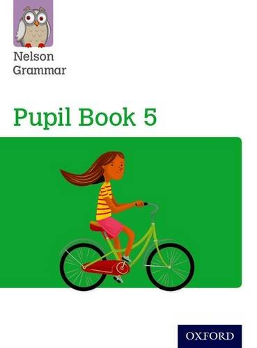 Nelson Grammar: Pupil Book 5 (Year 5/P6) Pack of 15: Wren, Wendy