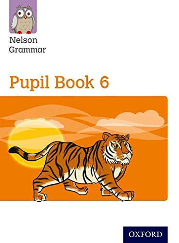 9780198353966: Nelson Grammar: Pupil Book 6 (Year 6/P7) Pack of 15