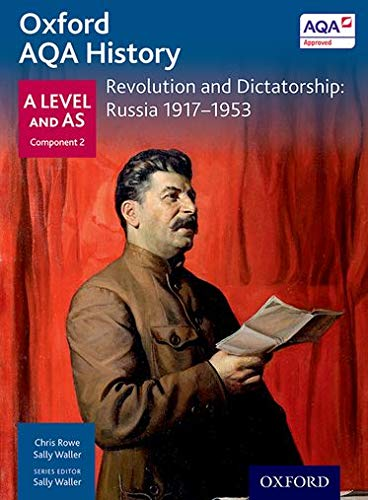 9780198354581: Oxford AQA History for A Level: Revolution and Dictatorship: Russia 1917-1953 (History a Level for Aqa)