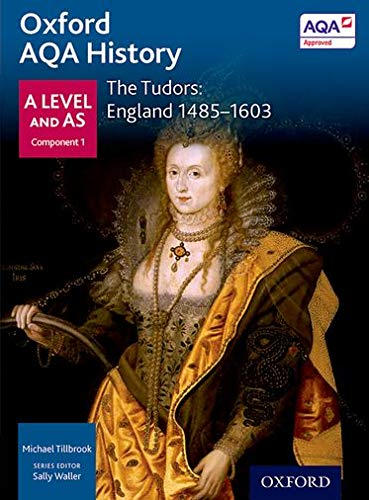 9780198354604: Oxford Aqa History for a Level: The Tudors: England 1485-1603