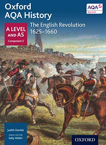 9780198354727: Oxford AQA History for A Level: The English Revolution 1625-1660