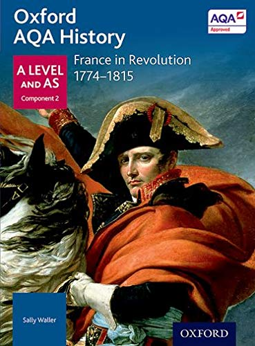 AQA A LEVEL HISTORY FRANCE IN REVOLUTION