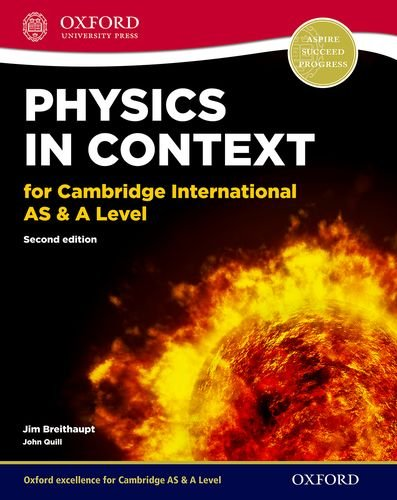 9780198354741: Physics in Context for Cambridge International as & A Level 2nd Edition: Print student book