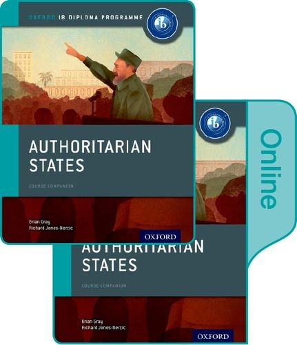 9780198354925: Authoritarian States: IB History Print and Online Pack: Oxford IB Diploma Program