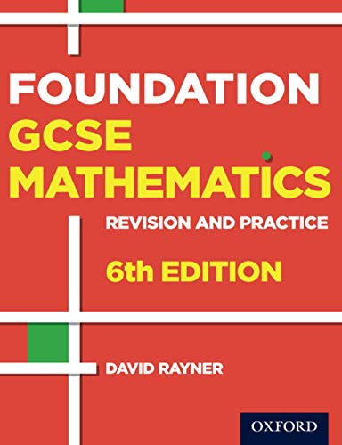 9780198355700: Revision and Practice: GCSE Maths: Foundation Student Book: 6th edition (Gcse Maths Revision & Practice)