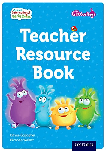 Oxford International Early Years: The Glitterlings: Teacher Resource Book (Mixed media product): ...