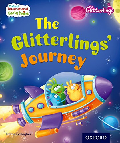 9780198355793: Oxford International Early Years: The Glitterlings: The Glitterlings' Journey (Storybook 2)
