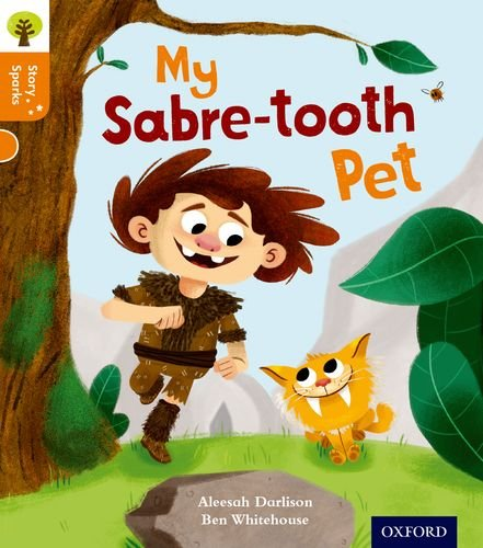 9780198356387: Oxford Reading Tree Story Sparks: Oxford Level 6: My Sabre-Tooth Pet