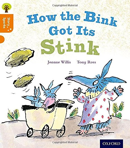 9780198356394: Oxford Reading Tree Story Sparks: Oxford Level 6: How the Bink Got Its Stink
