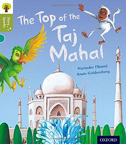 9780198356448: Oxford Reading Tree Story Sparks: Oxford Level 7: The Top of the Taj Mahal