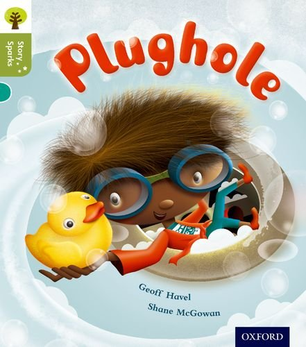 9780198356547: Oxford Reading Tree Story Sparks: Oxford Level 7: Plughole