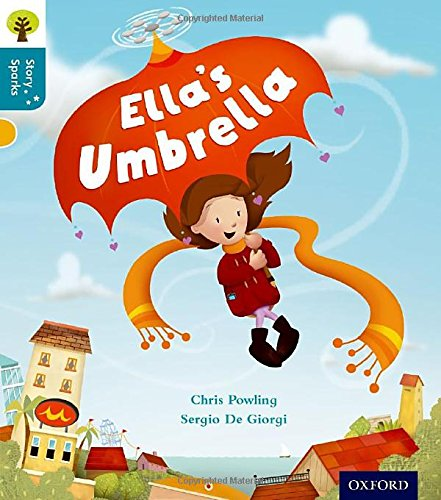 9780198356592: Oxford Reading Tree Story Sparks: Oxford Level 9: Ella's Umbrella