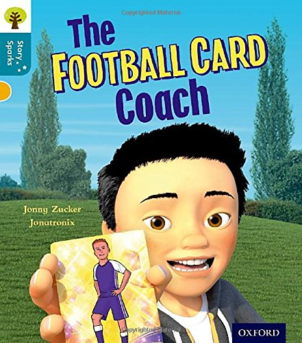 9780198356615: Oxford Reading Tree Story Sparks: Oxford Level 9: The Football Card Coach