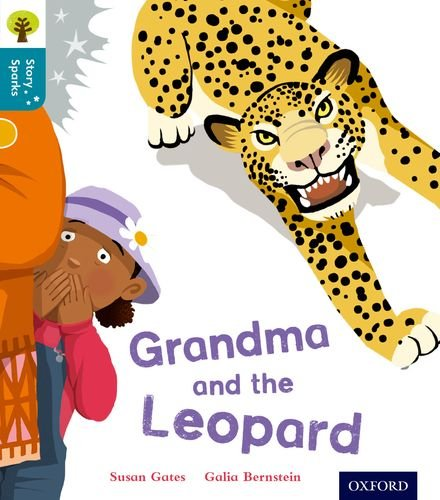 9780198356622: Oxford Reading Tree Story Sparks: Oxford Level 9: Grandma and the Leopard