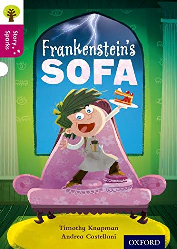 9780198356677: Oxford Reading Tree Story Sparks: Oxford Level  10: Frankenstein's Sofa
