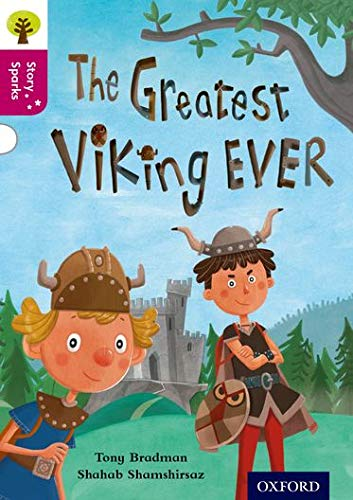 9780198356684: Oxford Reading Tree Story Sparks: Oxford Level  10: The Greatest Viking Ever