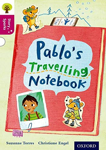 9780198356707: Oxford Reading Tree Story Sparks: Oxford Level  10: Pablo's Travelling Notebook