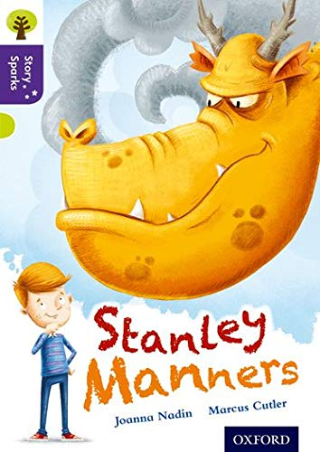 9780198356752: Oxford Reading Tree Story Sparks: Oxford Level 11: Stanley Manners