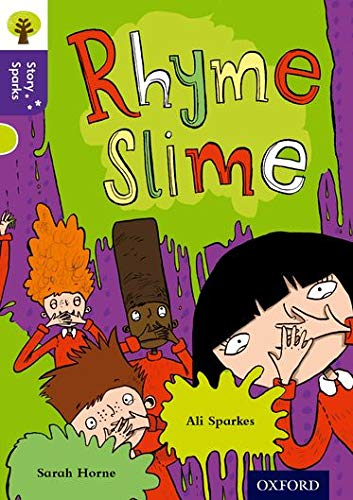 9780198356769: Oxford Reading Tree Story Sparks: Oxford Level 11: Rhyme Slime