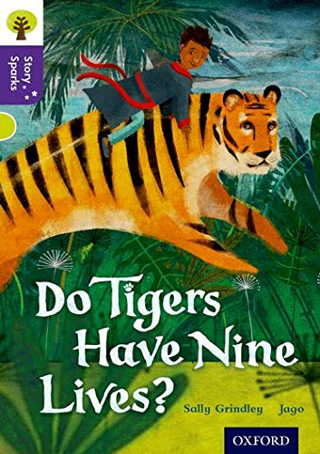 9780198356783: Oxford Reading Tree Story Sparks: Oxford Level 11: Do Tigers Have Nine Lives?