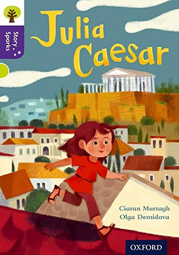 9780198356790: Oxford Reading Tree Story Sparks: Oxford Level 11: Julia Caesar