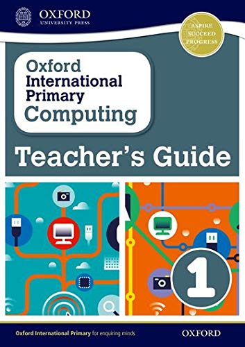 9780198356882: Oxford International Primary Computing: Teacher's Guide 1