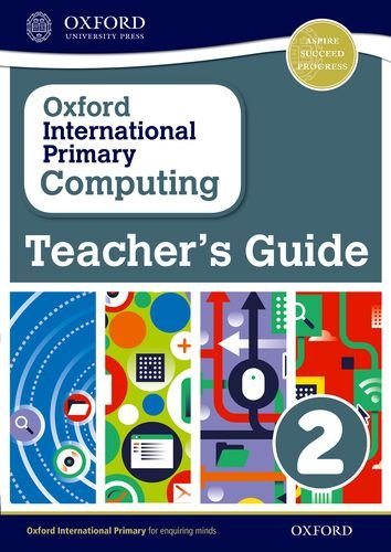 9780198356899: Oxford International Primary Computing: Teacher's Guide 2