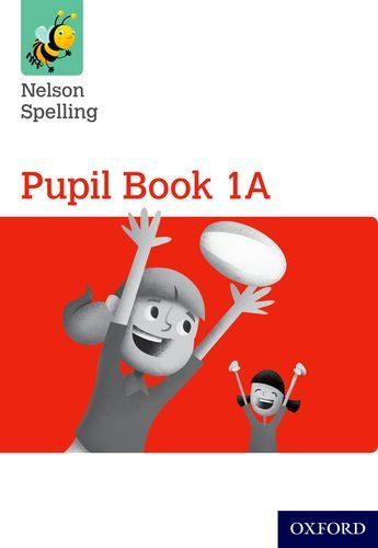 9780198358688: Nelson Spelling Pupil Book 1A Pack of 15