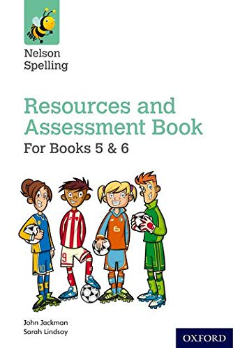 9780198358770: Nelson Spelling Resources & Assessment Book (Years 5-6/P6-7)