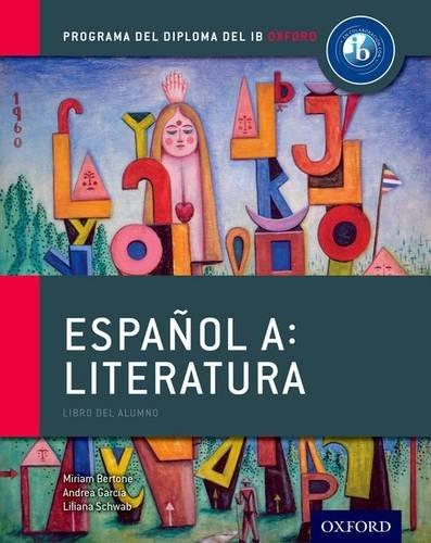 9780198359128: Espanol A: Literatura, Libro del Alumno: Programa del Diploma del IB Oxford (IB Diploma Program)