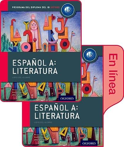 9780198359159: Español A: Literatura, Libro del Alumno conjunto libro impreso y digital en línea: Programa del Diploma del IB Oxford