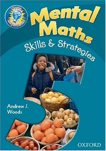 9780198360971: Maths Inspirations: Y5/P6: Mental Maths Skills and Strategies: Teacher's Notes
