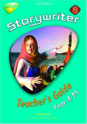 9780198362258: Oxford Reading Tree: Y4: TreeTops Storywriter 2: Fiction Teacher's Guide