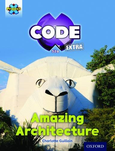 9780198363743: Project X Code Extra: Gold Book Band, Oxfordmarvel Towers: Amazing Architecture Level 9