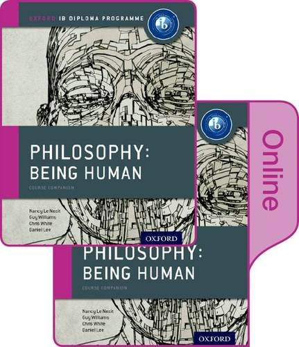 9780198364054: IB Philosophy Being Human Print and Online Pack: Oxford IB Diploma Programme