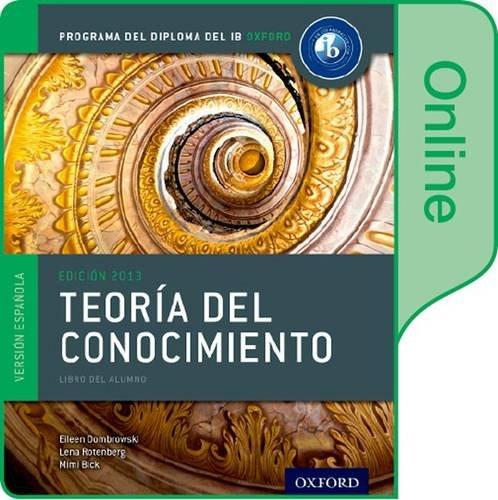 9780198364108: Teoria del Conocimiento Libro del Alumno digital en linea: Programa del Diploma del IB Oxford