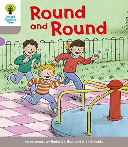 9780198364269: Oxford Reading Tree Biff, Chip and Kipper Stories Decode and Develop: Level 1: Round and Round