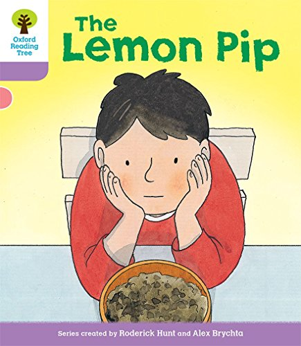 Oxford Reading Tree Biff, Chip and Kipper Stories Decode and Develop: Level 1+: The Lemon Pip: ...