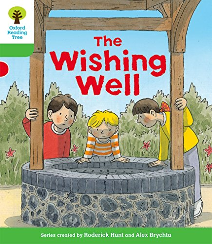 Oxford Reading Tree Biff, Chip and Kipper Stories Decode and Develop: Level 2: The Wishing Well: ...