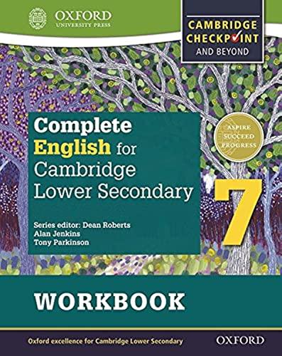 9780198364689: Complete English for Cambridge lower secondary. Woorkbook. Per la Scuola media. Con espansione online: For Cambridge Checkpoint and beyond: 7