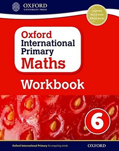 9780198365310: Oxford International Primary Maths Workbook 6
