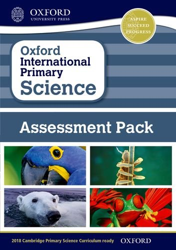 9780198365334: Oxford International Primary Science: Assessment Pack
