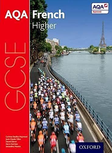 9780198365839: AQA GCSE French Higher (AQA GCSE French 3rd edition)