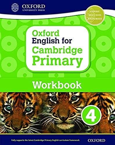9780198366324: Oxford English for Cambridge Primary. Workbook. Per la Scuola elementare. Con espansione online: 4 (Cie Igcse Complete)