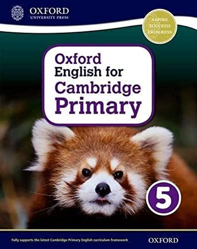 9780198366423: Oxford English for Cambridge Primary Student Book 5